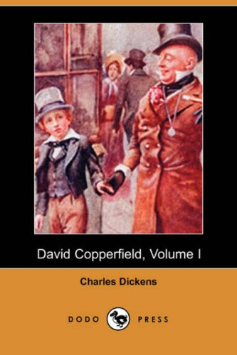 9781406554557: David Copperfield, Volume I (Dodo Press)