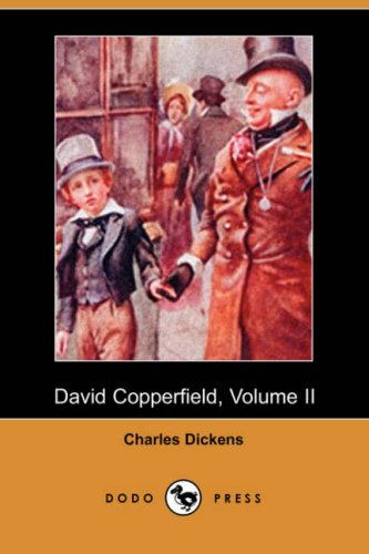 9781406554564: David Copperfield, Volume II (Dodo Press)
