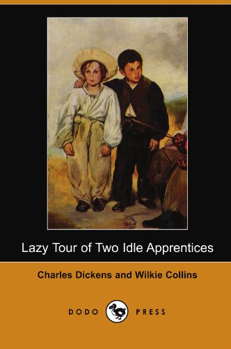 Lazy Tour of Two Idle Apprentices (Dodo: Charles Dickens, Au
