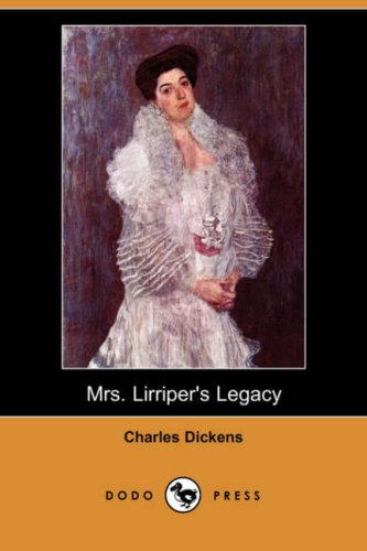 9781406554724: Mrs. Lirriper's Legacy (Dodo Press)