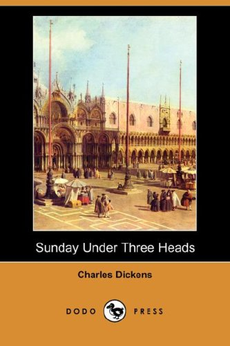 9781406554946: Sunday Under Three Heads (Dodo Press)