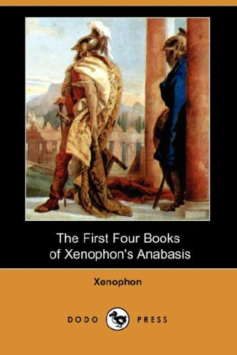9781406555646: The First Four Books of Xenophon's Anabasis (Dodo Press)