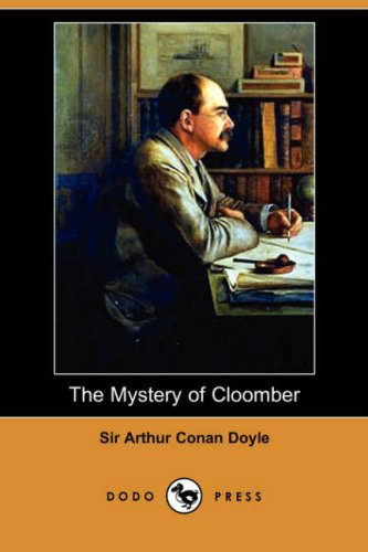 9781406556261: The Mystery of Cloomber
