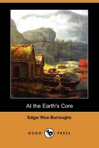 9781406557541: At the Earth's Core (Dodo Press)