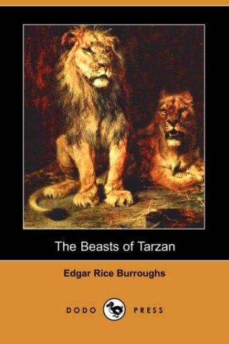 9781406557558: The Beasts of Tarzan (Dodo Press)