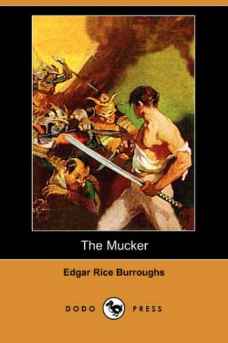 9781406557640: The Mucker (Dodo Press)
