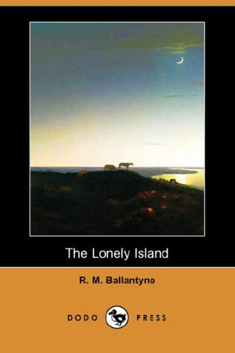 9781406558388: The Lonely Island (Dodo Press)