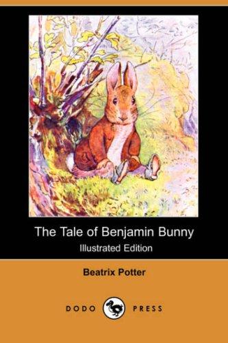 9781406558739: The Tale of Benjamin Bunny (Illustrated Edition) (Dodo Press)