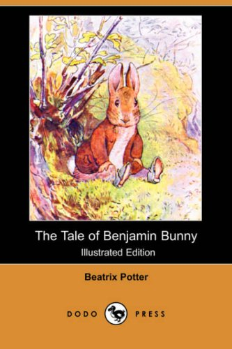 9781406558739: The Tale of Benjamin Bunny (Illustrated Edition) (Dodo Press)