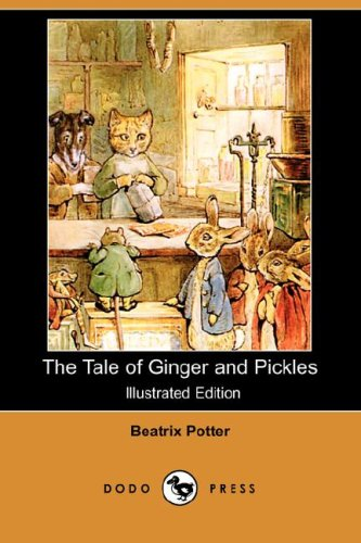 9781406558746: The Tale of Ginger and Pickles (Illustrated Edition) (Dodo Press)