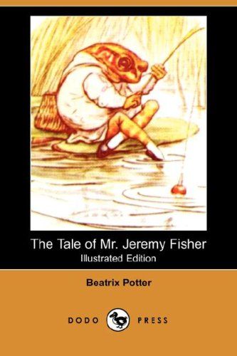 9781406558791: The Tale of Mr. Jeremy Fisher (Illustrated Edition) (Dodo Press)