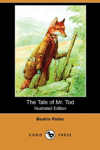 9781406558821: The Tale of Mr. Tod (Illustrated Edition) (Dodo Press)