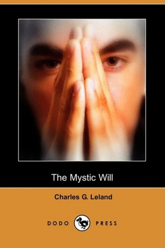 9781406558937: The Mystic Will (Dodo Press)