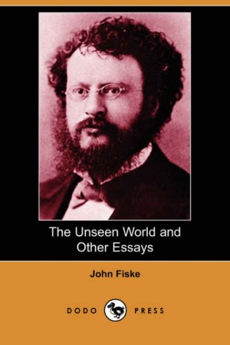 9781406559590: The Unseen World and Other Essays (Dodo Press)