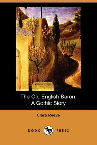 9781406559835: The Old English Baron: A Gothic Story