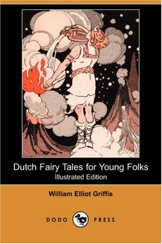9781406559880: Dutch Fairy Tales for Young Folks (Illustrated Edition) (Dodo Press)
