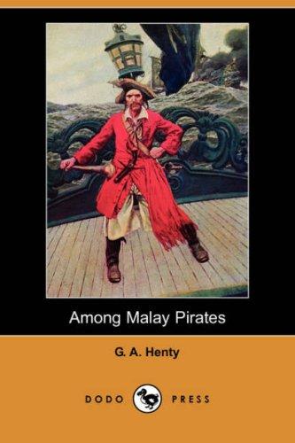 9781406560244: Among Malay Pirates (Dodo Press)