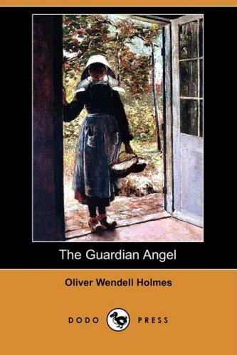 9781406561258: The Guardian Angel (Dodo Press)