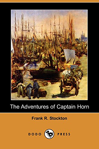 9781406561838: The Adventures of Captain Horn (Dodo Press)