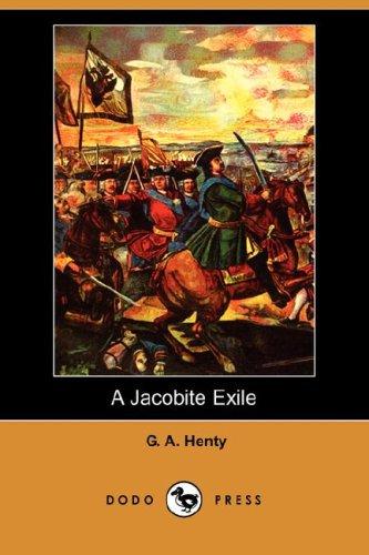 9781406562255: A Jacobite Exile (Dodo Press)