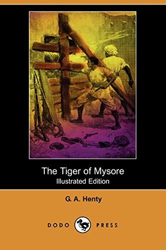 9781406562422: The Tiger of Mysore (Illustrated Edition) (Dodo Press)