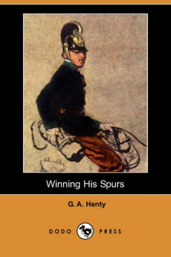 9781406562484: Winning His Spurs