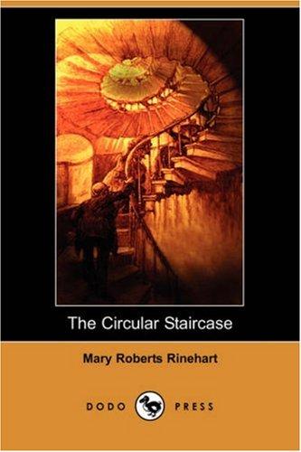 9781406562682: The Circular Staircase (Dodo Press)