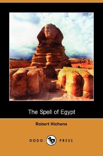 9781406563856: The Spell of Egypt (Dodo Press)
