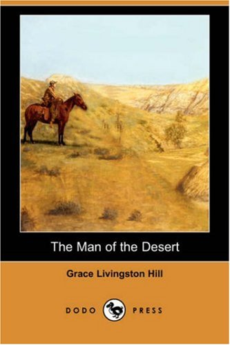 9781406563924: The Man of the Desert (Dodo Press)