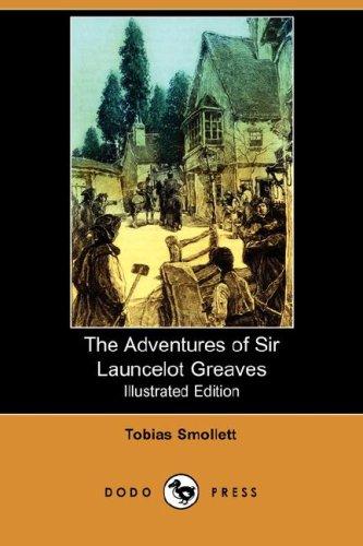 The Adventures of Sir Launcelot Greaves: Tobias George Smollett