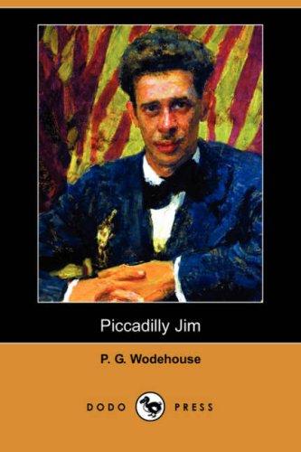 9781406564471: Piccadilly Jim (Dodo Press)
