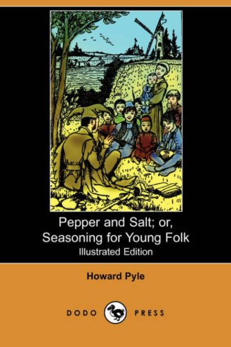 9781406564549: Pepper and Salt: Or, Seasoning for Young Folk