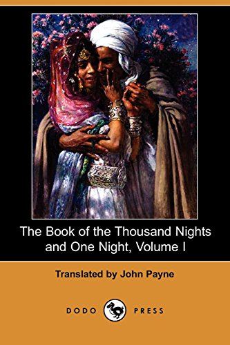 9781406565706: The Book of the Thousand Nights and One Night, Volume I (Dodo Press)