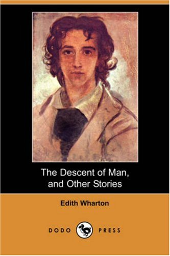 9781406566000: The Descent of Man, and Other Stories (Dodo Press)