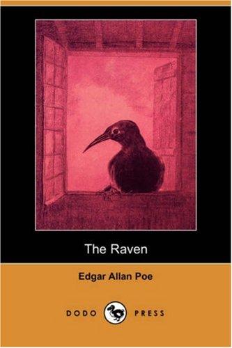 The Raven (Illustrated Edition) (Dodo Press) (Paperback): Edgar Allan Poe