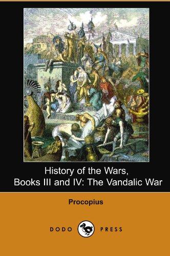 9781406566543: History of the Wars, Books III and IV: The Vandalic War (Dodo Press)