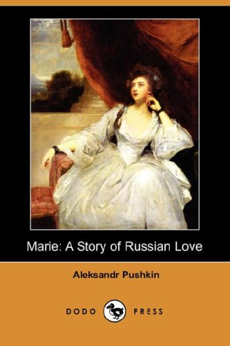 9781406566611: Marie: A Story of Russian Love (Dodo Press)