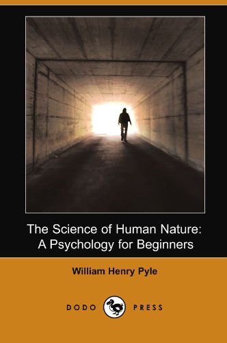 9781406566642: The Science of Human Nature: A Psychology for Beginners: A Psychology for Beginners (Illustrated Edition) (Dodo Press)
