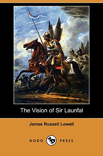 9781406566826: The Vision of Sir Launfal (Dodo Press)