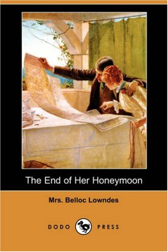 9781406566864: The End of Her Honeymoon (Dodo Press)