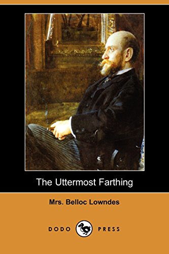 9781406566895: The Uttermost Farthing (Dodo Press)