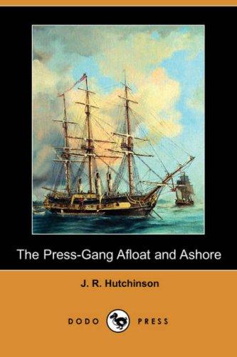 9781406567045: The Press-Gang Afloat and Ashore (Dodo Press)