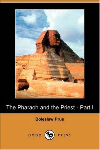 9781406567823: The Pharaoh and the Priest - Part I (Dodo Press)