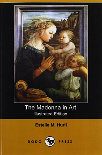 9781406568165: The Madonna in Art (Illustrated Edition) (Dodo Press)
