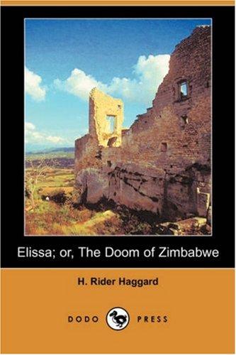 9781406569223: Elissa; Or, the Doom of Zimbabwe (Dodo Press)