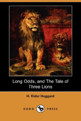 Long Odds, and the Tale of Three: Sir H Rider