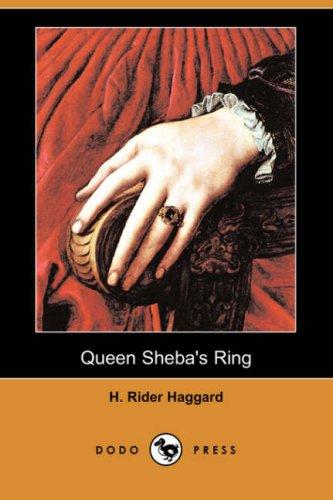 9781406569445: Queen Sheba's Ring (Dodo Press)