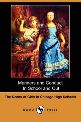 Manners and Conduct in School and Out: Deans of Girls