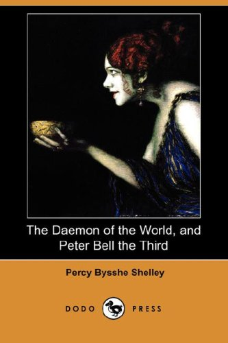 9781406569735: The Daemon of the World, and Peter Bell the Third (Dodo Press)