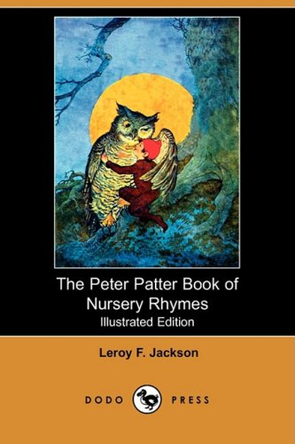 9781406570304: The Peter Patter Book of Nursery Rhymes (Illustrated Edition) (Dodo Press)